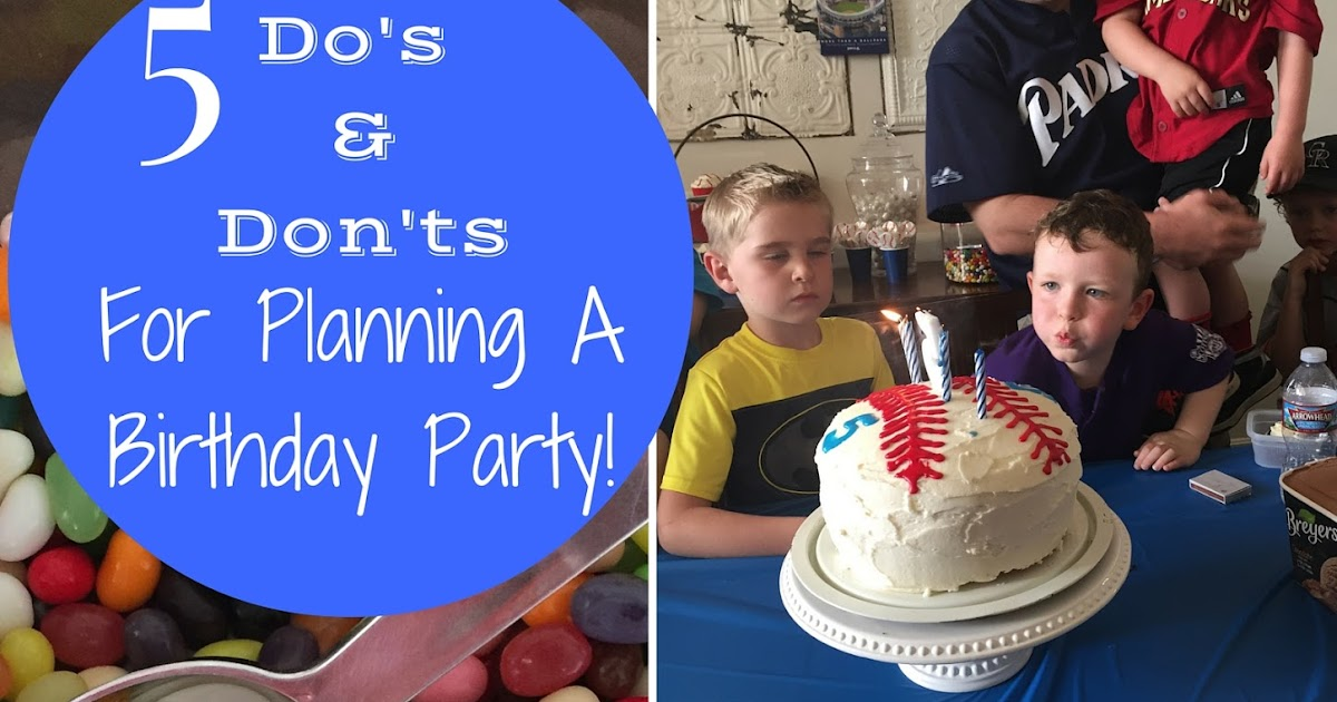 5 Do's & Don'ts for a Child's Birthday Party | One Picky Chick