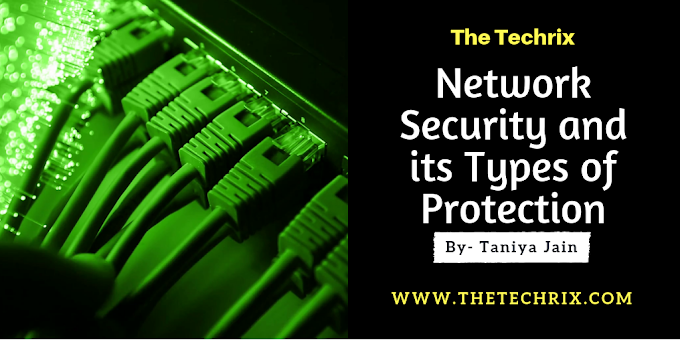 What is Network Security? And Learn About Types of Web Protection | Networking