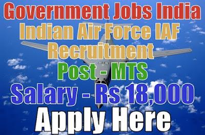 Indian Air Force IAF Recruitment 2017 Civilian Posts