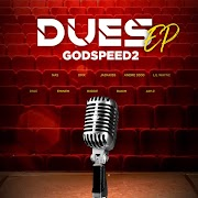 """Dues"" // Godspeed2 channels classic hiphop with new 6-track EP"