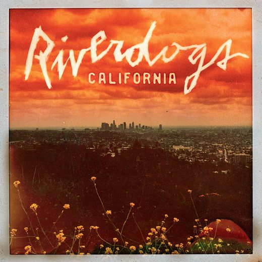 RIVERDOGS - California (2017) full