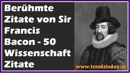 Berühmte positive sprüche von Sir Francis Bacon   50 motivierende