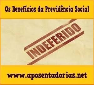 Previdência Social - O que fazer com Benefício Indeferido.