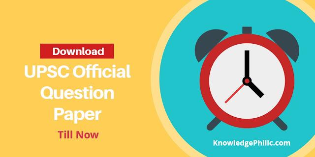 UPSC CSE Civil Services (Mains) Exam Previous Year Official Question Paper Pdf Download