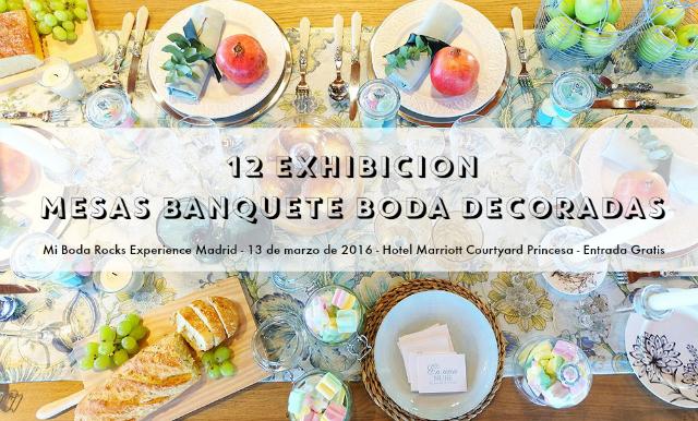 exhibicion mesas banquete de boda decoradas por wedding planner & designer