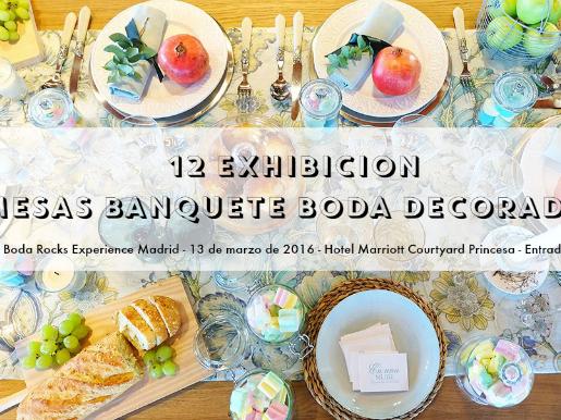 Exhibición Mesas Banquete Boda - Madrid 2016