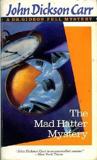 The Mad Hatter Mystery Gideon Fell book 2 By John Dickson Carr