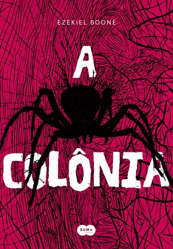 A colônia - Ezekiel Boone