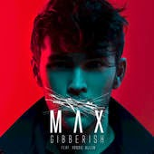 Max Gibberish Lyrics