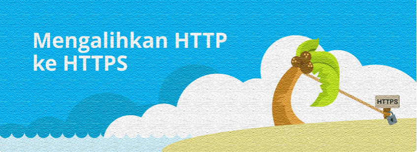 Cara redirect http to https menggunakan .htaccess