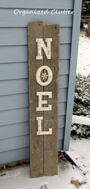 Reclaimed Wood Noel Sign www.organizedclutterqueen.blogspot.com