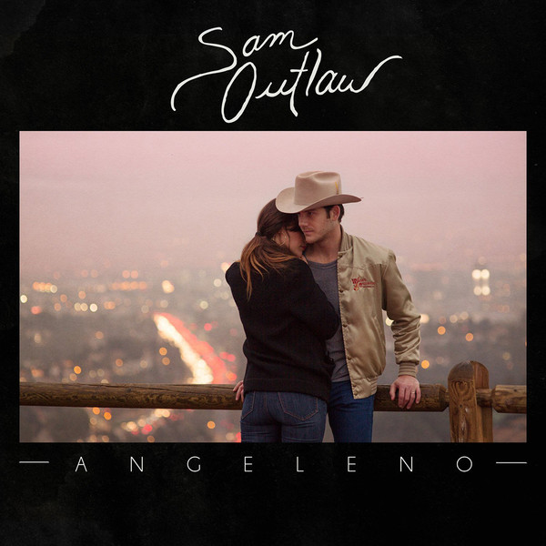Sam Outlaw - Angeleno (2016)