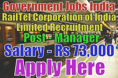 RailTel Corporation of India Limited Recruitment 2017