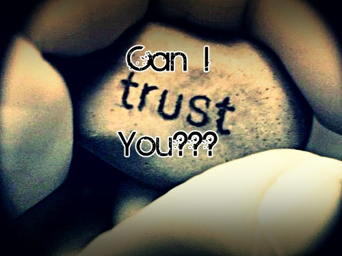 """Can i Trust You?"", Quotes about broken trust"