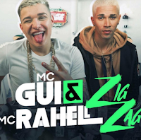 Baixar Zig Zag MC Gui e MC Rahell Mp3 Gratis