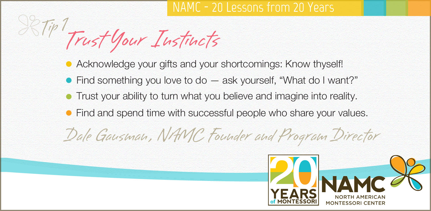 NAMC Montessori 20 Lessons from 20 Years trust your instincts