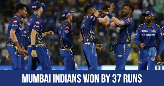 Mumbai Indians won by 37 Runs