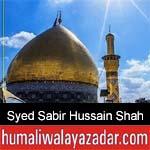 https://www.humaliwalyazadar.com/2018/09/syed-sabir-hussain-shah-bukhari-nohay.html