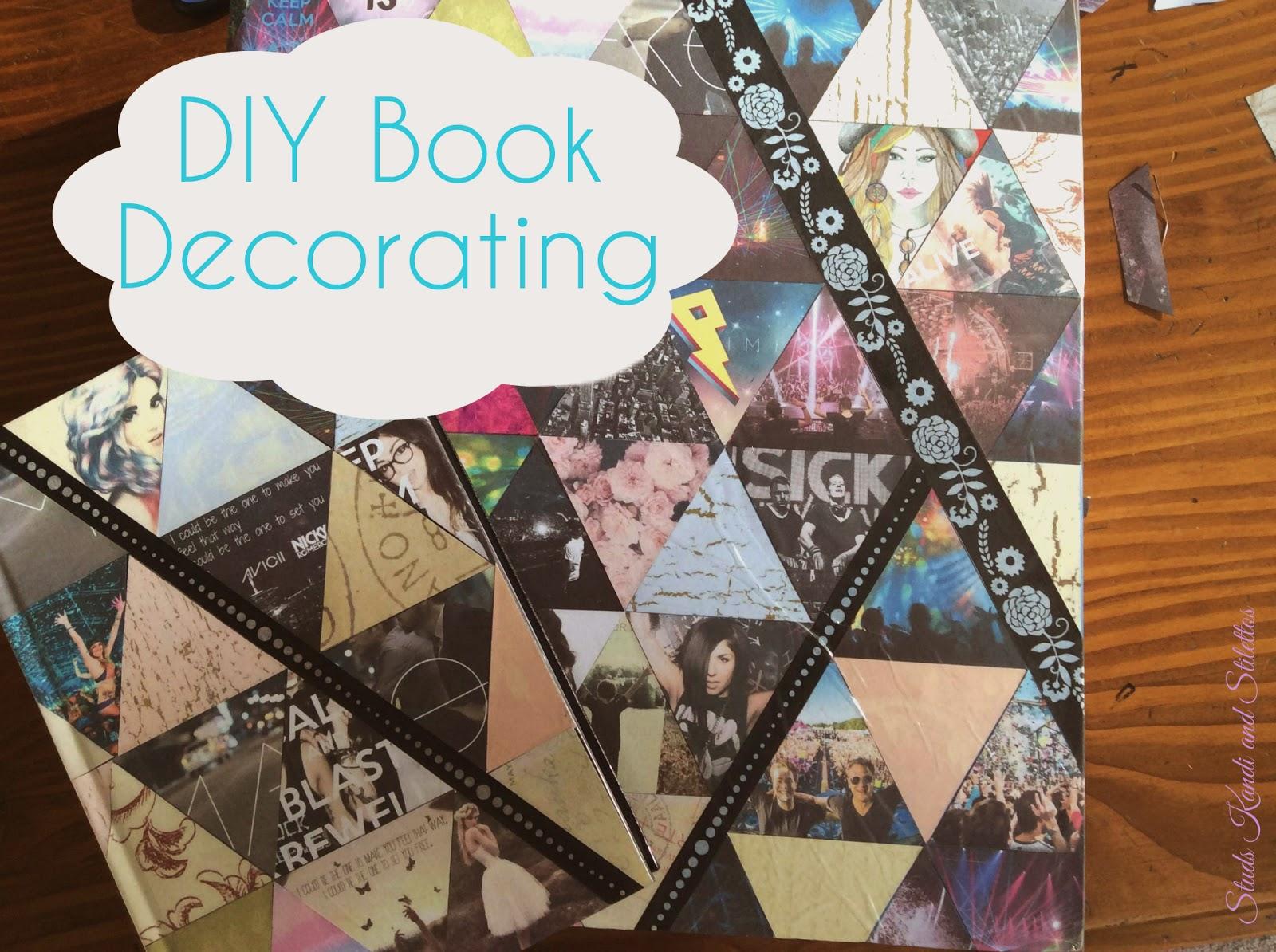 Studs Kandi And Stilettos Back To School Diy Book Decorating