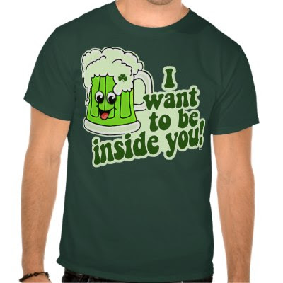 I Want To Be Inside You - Funny St. Patricks Day T-Shirt
