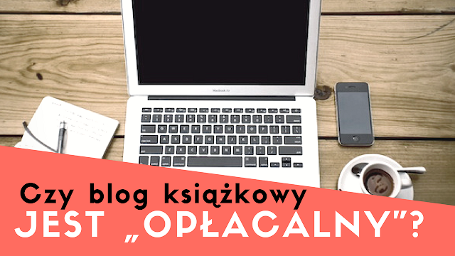 """Nieidealna: Czy blog książkowy jest """"opłacalny""""?"""