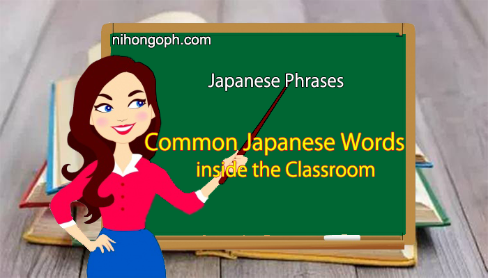 Common Japanese Words inside the Classroom in Japanese