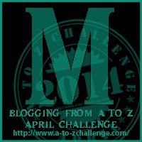 M is for Madness and Magic (#AtoZChallenge)