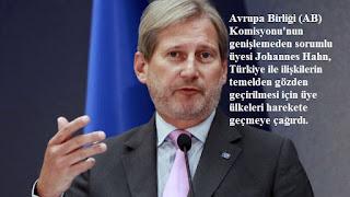 """Johannes Hahn: """"Türkiye'ye üyelik dışında bir teklif sunmalıyız"""""""