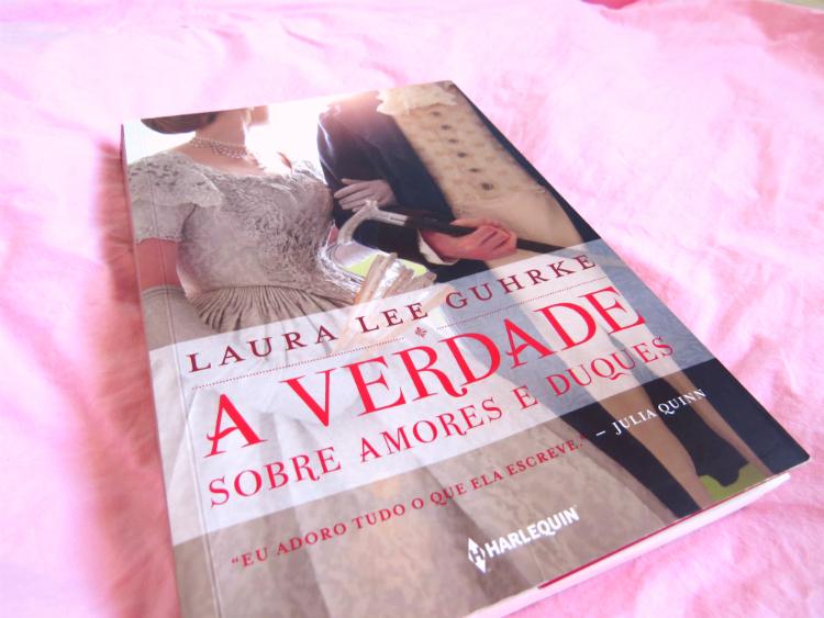 livro-a-verdade-sobre-amores-e-duques-laura-lee-Guhrke-falas-trechos-quotes-engracados-romance-epoca-mademoisellelovesbooks