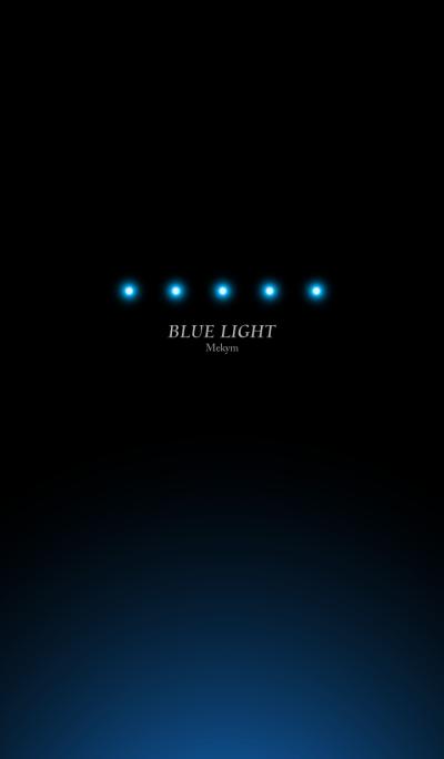 Blue light...