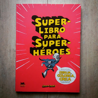 Superlibro para superheroes de Jason Ford, edita CocoBooks