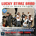Jos Friday Fun continues with Lucky Starz Band at Mees Palace Rayfield