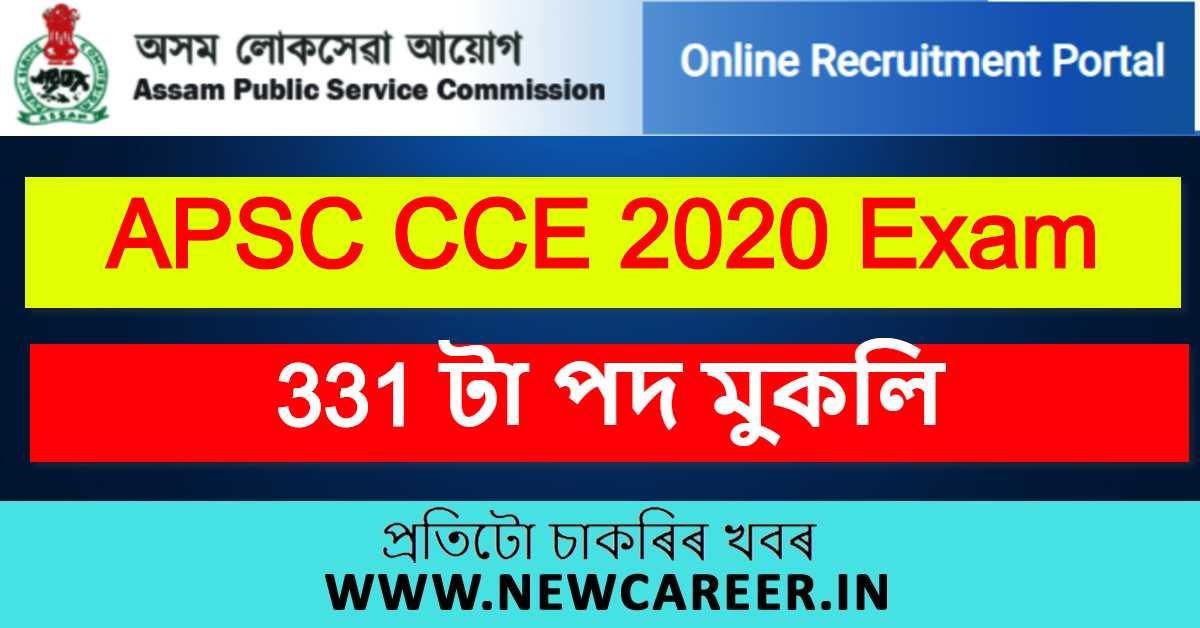 APSC CCE 2020 Exam : Apply Online For 331 Vacancy @ Apscrecruitment.In