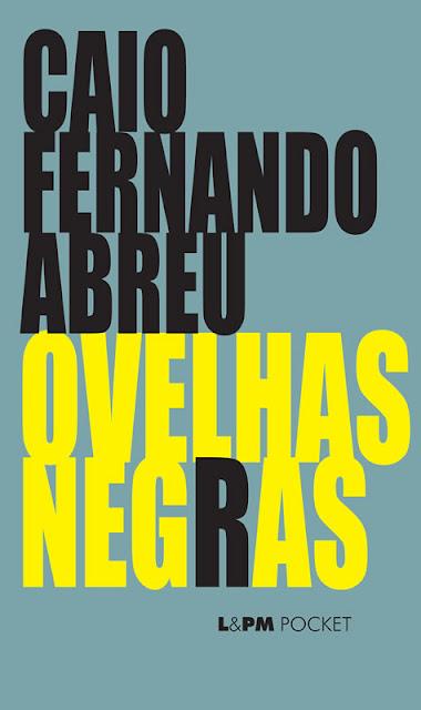 Ovelhas Negras - Caio Fernando Abreu