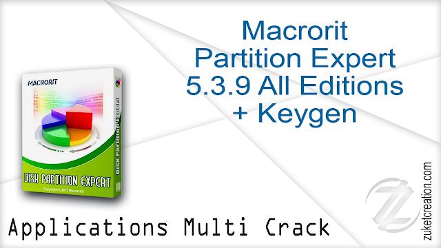 Macrorit Partition Expert 5.3.9 All Editions + Keygen