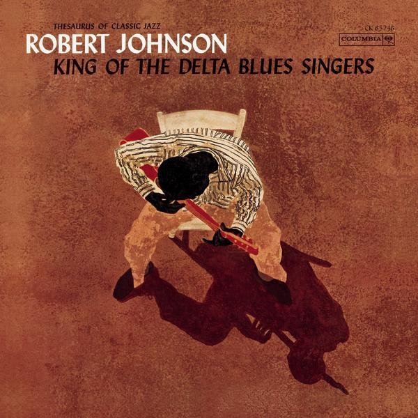 Robert Johnson - King of the Delta Blues Singers [iTunes Plus AAC M4A]