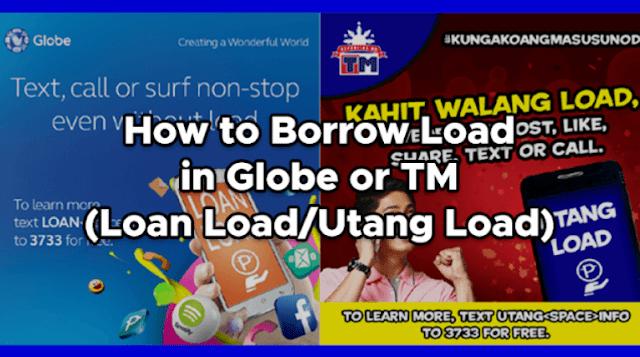 How to Borrow Load in Globe or TM (Loan Load/Utang Load)
