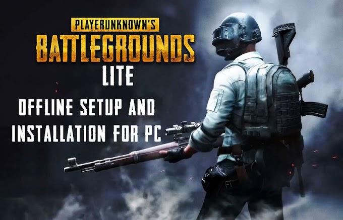 PUBG lite for PC Offline Setup and Installation Guide [India]