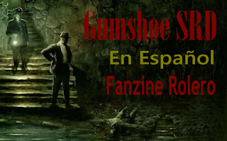 http://fanzinerolero.blogspot.com.es/2016/01/sistema-gumshoe-srd-en-espanol.html