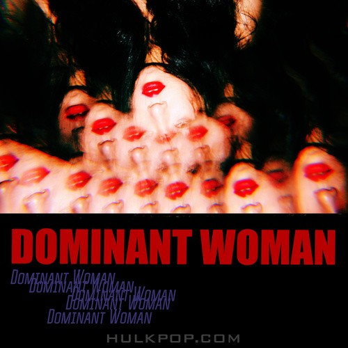 Wa$$up – Dominant Woman – Single