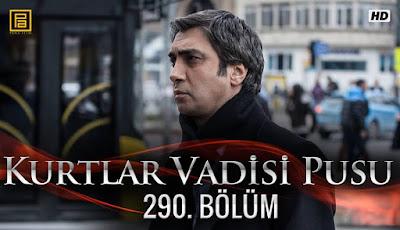http://kurtlarvadisi2o23.blogspot.com/p/kurtlar-vadisi-pusu-290-bolum.html