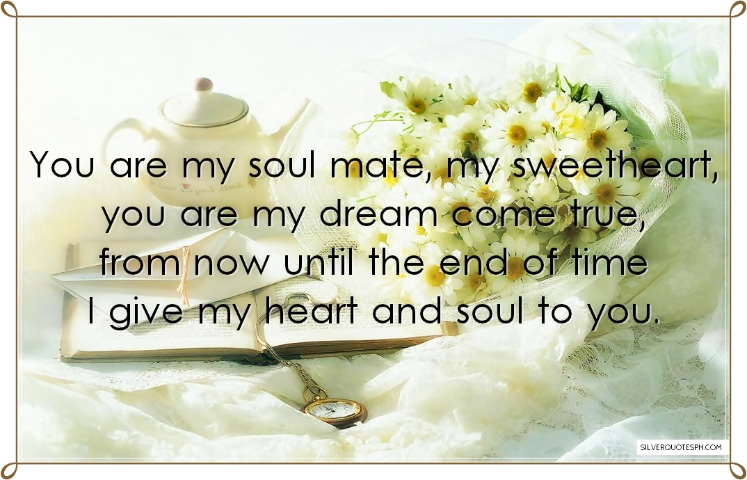you are my soul mate silver quotes