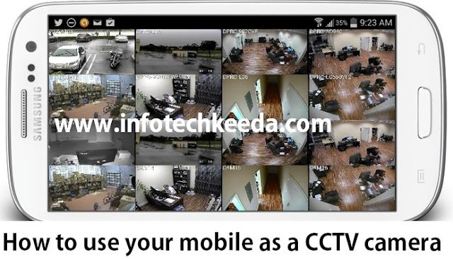 How to use your mobile as a CCTV camera 1