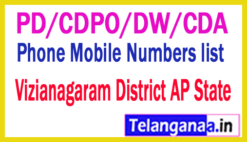 Vizianagaram District PD/CDPO/DW/CDA Phone Mobile Numbers list AP State
