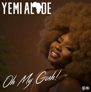 Yemi_Alade -_Oh_My_Gosh