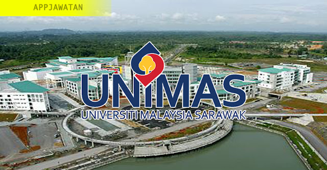 Jawatan Kosong di Universiti Malaysia Sarawak (UNIMAS)