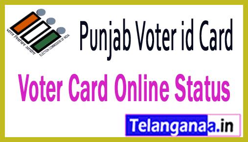 Voter ID Card Status in Punjab Voter Card Online Status