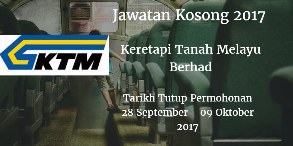 Jawatan Kosong KTMB 28 September - 09 Oktober 2017