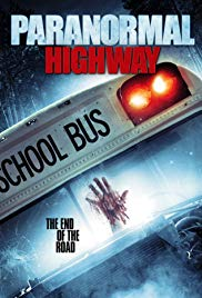 Watch Paranormal Highway Online Free 2017 Putlocker