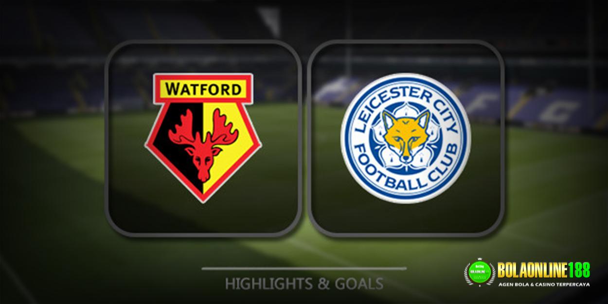 Prediksi Watford vs Leicester City 19 November 2016